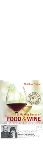 Making Sense of Wine and Food - Concepts for Combinations